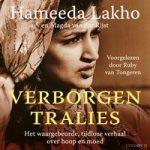 Bestseller Verborgen tralies, het waargebeurde en tijdloze verhaal over hoop en moed nu als audiobook verkrijgbaar
